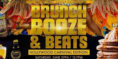 Brunch, Booze, & Beats: Brunch & Day Party - Hollywood Carnival Weekend Edition tickets
