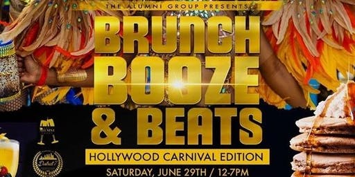 Brunch, Booze, & Beats: Brunch & Day Party - Hollywood Carnival Weekend Edition