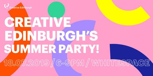 Creative Edinburgh's Summer Party!