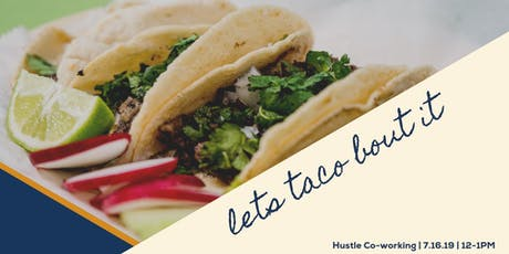 Lets Taco Bout It tickets