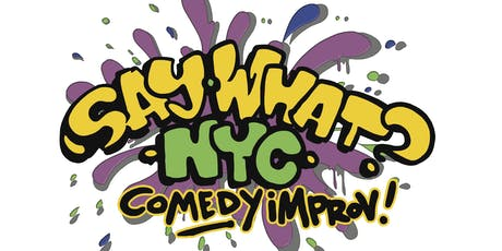 Say What? NYC hits Murphy's Tavern tickets