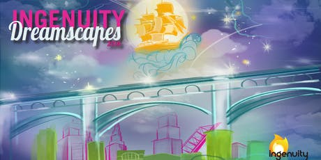 IngenuityFest 2019: Dreamscapes tickets