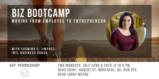 Summer Biz Bootcamp: Moving From Employee to Entrepreneur
