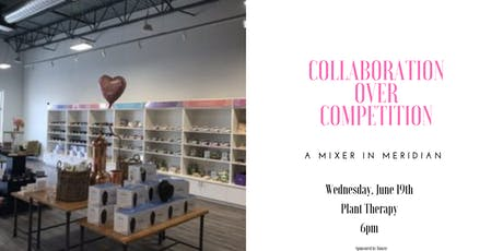 Collaboration Over Competition: A Mixer in  Meridian tickets
