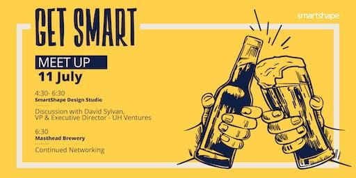 Get Smart Meet Up with UH Ventures
