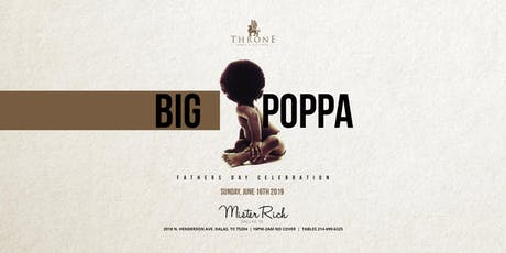 Big Poppa Fathers Day Party +Gemini Bash at Mister Rich 06.16 tickets