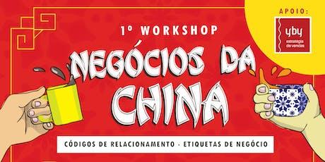 I Workshop - Negócios da China bilhetes