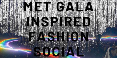 Met Gala Inspired Fashion Social tickets