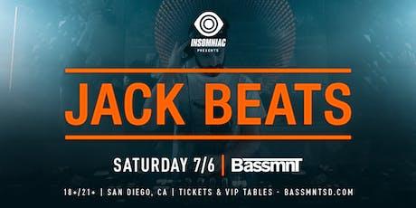 Jack Beats at Bassmnt Saturday 7/6 tickets
