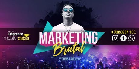 MARKETING BRUTAL - PUEBLA entradas