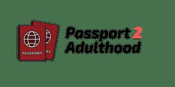 Passport 2 Adulthood Youth Retreat