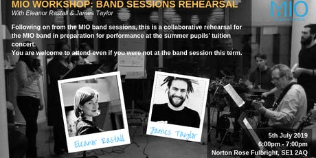 MIO Band Sessions Rehearsal with Eleanor Rastall and James Taylor tickets