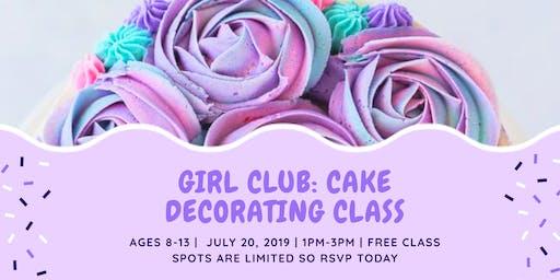 Girl Club: Cake Decorating Class