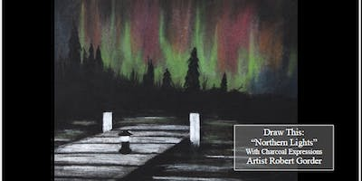 """Charcoal Drawing Event """"Northern Lights"""" in Reedsburg"""