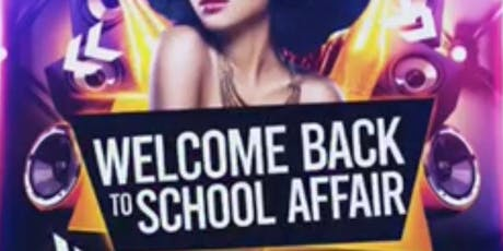 Welcome Back To School Affair  tickets