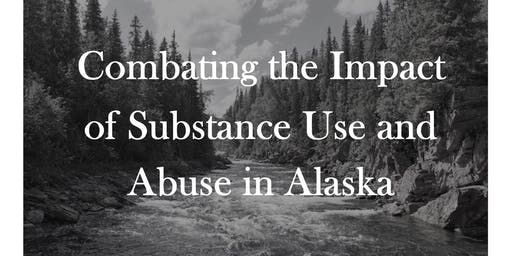 Combating the Impact of Substance Use and Abuse in Alaska