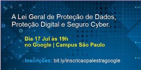 A Lei Geral de Proteção de Dados, Proteção Digital e Seguro Cyber ingressos