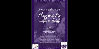 The Power if Girlhood Presents: Shop and Sip with a Twist