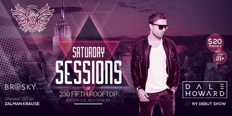 Saturday Sessions: Dale Howard // Brosky // Zalman Krause tickets