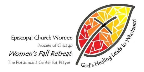 God's Healing Leads to Wholeness - A Woman's Retreat tickets