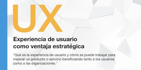Experiencia de usuario (UX) como ventaja estratégica entradas