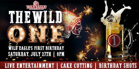 Wild Eagle Steak and Saloon turns The Wild One! tickets