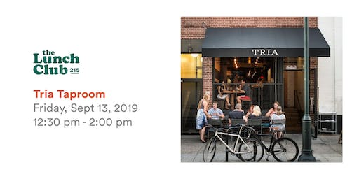 TLC September Lunch at Tria Taproom