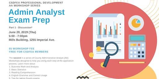 CSDFEA's Admin Analyst Exam Prep Workshop ($5 for non-CSDFEA members)
