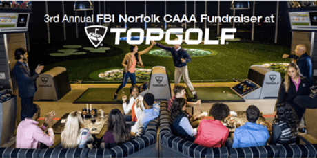"2019 FBI Norfolk CAAA Topgolf ""FORE!"" a Safer Hampton Roads tickets"