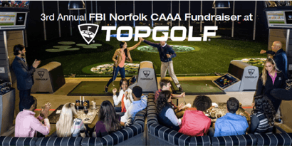 "2019 FBI Norfolk CAAA Topgolf ""FORE!"" a Safer Hampton Roads"