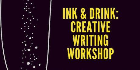 'Ink & Drink' Creative Writing Workshop  tickets