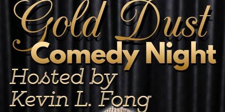 Gold Dust Comedy Night tickets