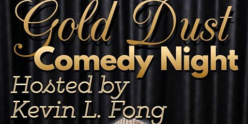 Gold Dust Comedy Night