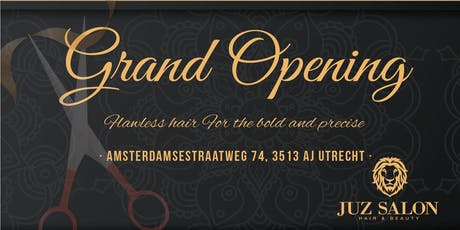 JUZ Salon Grand Opening! tickets