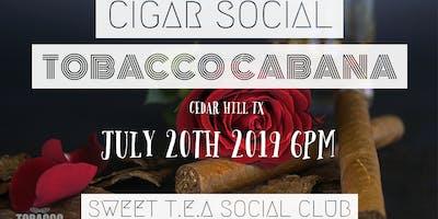 Sweet T.E.A Social Club Presents: Cigar Social
