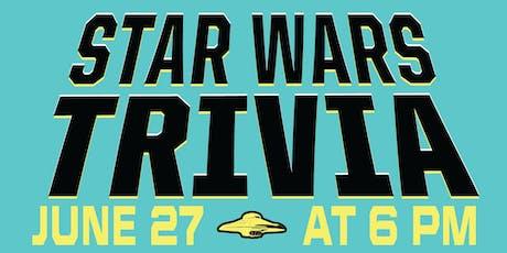 STAR WARS Trivia Night - June 27th tickets