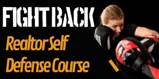 Fight Back: Realtor Self Defense Course