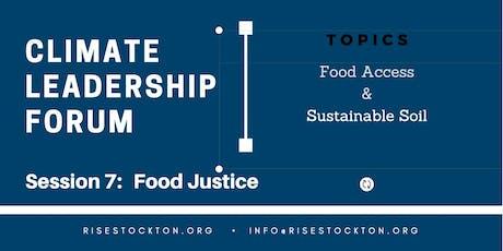 Leadership Forum Session 7: Food Justice tickets