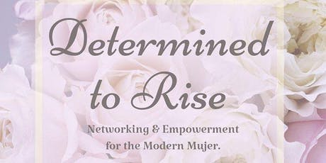 Determined To Rise tickets