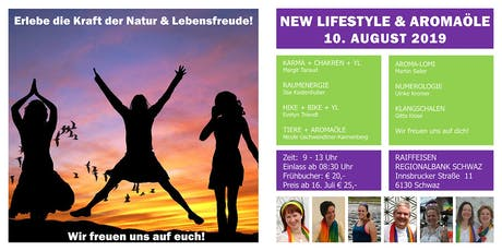 Erlebe die Kraft der Natur & Lebensfreude pur! - New Lifestyle & Aromaöle Tickets