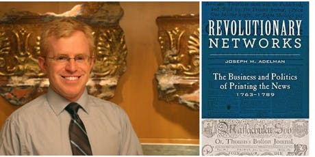 Revolutionary Networks: Lecture with Joseph Adelman tickets