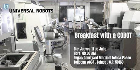 Breakfast with a Cobot Toluca boletos