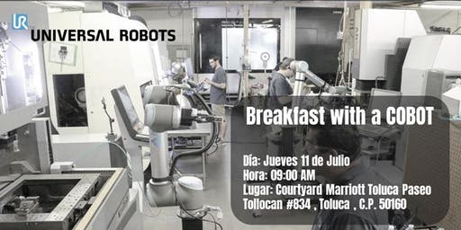 Breakfast with a Cobot Toluca