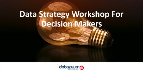 Data Strategy Workshop For Decision Makers tickets