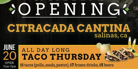 Grand Opening! Citracada Cantina tickets