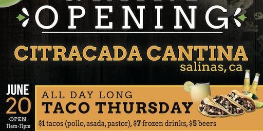 Grand Opening! Citracada Cantina
