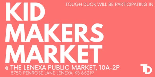 ToughDuck @ Kid Makers Market