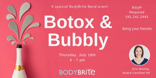 Botox and Bubbly at BodyBrite Bend