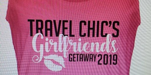 2019 Girlfriend Getaway Excursion