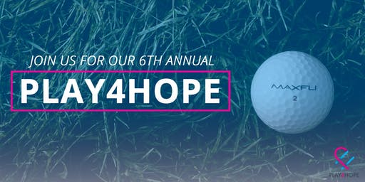 Play For Hope Golf Tournament